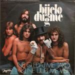 Bijelo Dugme - 1975 Ne gledaj me tako i ne ljubi me vise