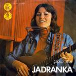 Jadranka Stojakovic - 1974 Cekala sam