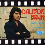 Dalibor Brun - 1972 Suze, suze